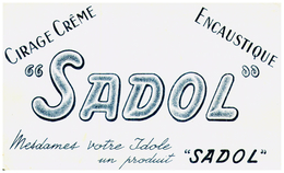 Ci S/Buvard Cirage  Encaustique Sadol  (N= 6) - Blotters