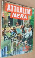 10 LIBRETTI    ATTUALITà NERA  NUMERI   DIVERSI (171215) - Books, Magazines, Comics