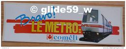 Autocollant - Bravo ! LE METRO: VAL - Coméli - Les Hommes De Votre Métro (Lille) - Stickers