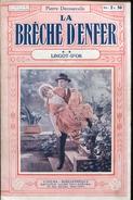 Decourcelle Breche D'enfer 2 Tomes Ed Tallandier - 1901-1940