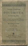 G. Freytag 's Touristen-Wanderkarte Der Dolomiten Ca. 1900 - II. Östliches Blatt - Maßstab 1:100'000 58cm X 76cm Auf Lei - Landkarten