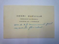 CARTE De VISITE  De  Henri  QUEUILLE  Président Du Conseil  Ministre De L'Intérieur XX - Cartes De Visite