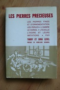 Les Pierres Précieuses - Tardy & Dina Level - Ouvrage De Référence - 1980 - Jewels & Clocks