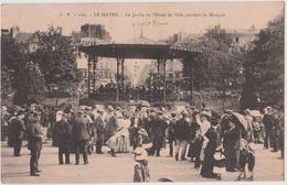 LE HAVRE - LE JARDIN DE L'HOTEL DE VILLE PENDANT LA MUSIQUE - N° 2065 - Le Havre