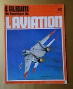 L'Aviation N° 62, Le Nennig C.3, Le Lockheed P-38 Lightning, P.Z.L.P.1 ET P.8, KYUSHU J7 W1 SHINDEN. - Guerre 1939-45