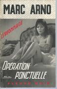 """FLEUVE NOIR ESPIONNAGE  - N° 869  """" OPERATION PONCTUELLE """" - MARC ARNO - Fleuve Noir"""