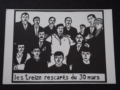 """Les TREIZE RESCAPES Du 30 MARS - La CATASTROPHE Des MINES De COURRIERES - Illustrateur 'L'Oeil D'or"""" - A Voir ! - Other Illustrators"""