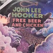 John Lee Hooker 33t. LP ESPAGNE *free Beer And Chicken* - Soul - R&B
