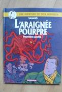 Les Aventures De Dick Hérisson T11 - L'Araignée Pourpre - Savard - Dargaud - EO - Books, Magazines, Comics