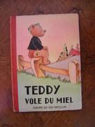 Teddy Vole Du Miel. Albums Du Gai Moulin, Années 1950 - Livres, BD, Revues