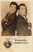 Autographe De Roger Pierre Et Jean Marc Thibault