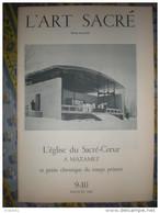 REVUE L´ ART SACRE 9 - 10 MAI JUIN 1960 L' EGLISE DU SACRE COEUR A MAZAMET ET PETITE CHRONIQUE DU TEMPS PRESENT - Art