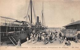 ¤¤ -  33  -  ALGERIE  -  PHILIPPEVILLE   -  Arrivée D'un Steamer - Débarquement Des Passagers  -  ¤¤ - Algérie