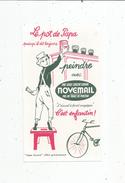 Buvard , NOVEMAIL , Le Pot De Papa - Unclassified