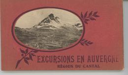 EXCURSIONS EN AUVERGNE - REGION DU CANTAL - Carnet Complet De 23 CPA - France