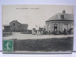 80 - GARE DE CANCHY - CAFE LASALLE - ANIMEE + AUTOMOBILE - 1908 ANIMEE - 1907 - France