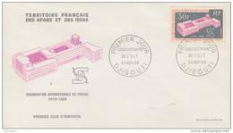 Enveloppe  FDC  1er  Jour  TERRITOIRE  FRANCAIS  Des  AFARS  Et  ISSAS   Organisation  Mondiale Du Travail   1969