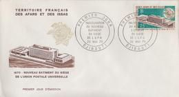 Enveloppe  FDC  1er  Jour  TERRITOIRE  FRANCAIS  Des  AFARS  Et  ISSAS     Nouveau   Batiment  De  L' U.P.U    1970