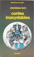 PDF 330 - LEM, Stanislas - Contes Inoxydables (BE+) - Présence Du Futur