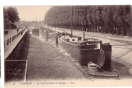 CAMBRAI: Le Canal Pendant Le Chômage - Cambrai