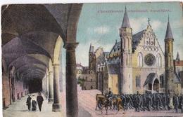 """7-X-1915 Den Haag Binnenhof  Ridderzaal Kleur Naar Borger Met """"Militair"""" Vrijstelling Van Port - Den Haag ('s-Gravenhage)"""