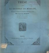 These De Medecine Presente Par Auguste BADER Ne A TOURS. Sur La Pneumonie Dans La 1ere Enfance . En 1854. - Diplômes & Bulletins Scolaires