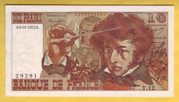 BILLET FRANCAIS - 10 Francs Berlioz 6-12-1973 SUP - 1962-1997 ''Francs''