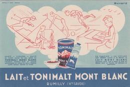 - 74 - Très Beau BUVARD PUBLICITAIRE  LAIT Et TONIMALT MONT BLANC à RUMILLY - 006 - Buvards, Protège-cahiers Illustrés