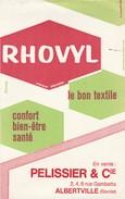 - 73 -  BUVARD PUBLICITAIRE RHOVYL , PELISSIER & Cie à ALBERTVILLE   - 007 - Blotters