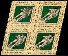 1896 Exposition Internationale Innsbruck Tirol - Vignette  En Bloc De 4  RAREment Proposé ..Réf.FRA28831 - Erinnophilie