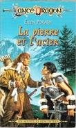 LanceDragon 17 - PORATH, Ellen - La Pierre Et L'acier (TBE) - Fleuve Noir