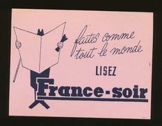 Buvard  -  Lisez FRANCE-SOIR - Blotters