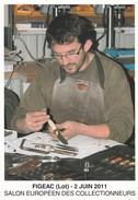 46---FIGEAC--Salon Européen Des Collectionneurs 2 Juin 2011--FABRICE CHASSINT Coutelier D'art---voir 2 Scans - Figeac