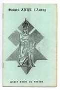 Livret Guide Du Trésor Sainte Anne D'Auray Les Origines Du Pélerinage - Les Ex-voto Du Pélerinage - Religion