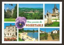 - Une Pensée De NOIRETABLE - Château , Vue Générale ,Eglise , Mairie , Plage , Escalier Centre Bourg ( éditions Cellard) - Noiretable