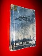 Avions Militaires Allemands Italiens Anglo-américains Et Soviétiques  1943  Aviation 2e Guerre Mondiale - 1939-45