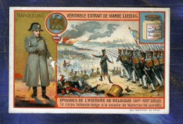 Chromo Liebig S814 Histoire Belgique Belgium Napoleon Ier Waterloo Hollande - Liebig