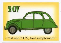 CPM - CENTENAIRE Editions - L´AUTOMOBILE FRANCAISE - 112 - C'est Une 2CV Tout Simplement - Turismo
