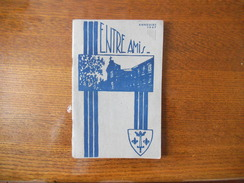 ANNUAIRE 1947 DE L'ASSOCIATION DES ANCIENS ELEVES DE L'ECOLE JEANNE D'ARC DE LILLE 52 PAGES - Diploma & School Reports