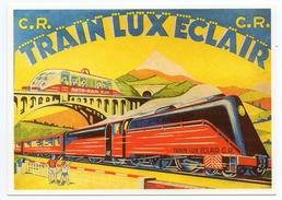 CPM - CENTENAIRE Editions - JOUETS - 04 - TRAIN LUX ECLAIR - Couvercle De Boîte De Train CR 1950 - Publicité