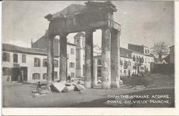 CAMP RETRANCHE DE SALONIQUE  -  PORTE DU VIEUX MARCHE - Grecia