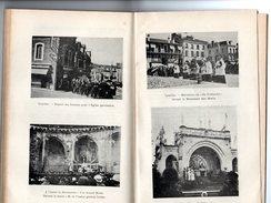 Libro 1934 Rare Monographie (pélerinage ) CAMBRAI à LOURDES En 1934 Abbé De JONCKHEERE Curé De Fressies Photographies - Religion
