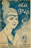 CAF CONC PARTITION DU GRIS ALTERNATIVE HENRIETTE LEBLOND BÉNECH DUMONT 1920 ILL GÉO DESAINS - Musica & Strumenti