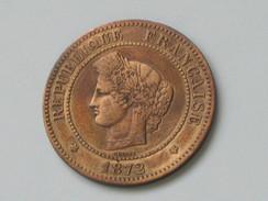 5 Centimes CERES 1872 A.  ***** EN ACHAT IMMEDIAT **** - C. 5 Centimes
