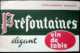 BUVARD ALCOOL VIN DE TABLE PREFONTAINES ETABLISSEMENT DUBONNET BON ETAT - Liqueur & Bière