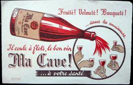 BUVARD ALCOOL VIN MA CAVE AVOTRE SANTE  BON ETAT - Liqueur & Bière