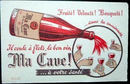 BUVARD  ALCOOL VIN MA CAVE !  VELOUTE BOUQUETE  VIGNE  BON ETAT - Liquor & Beer