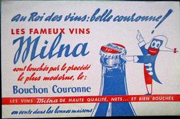 BUVARD  ALCOOL VIN  MILNA BOUCHON COURONNE ROI DES VINS BELLE COURONNE     BON ETAT - Liqueur & Bière