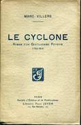 Villers Le Cyclone Ed Juven Roman D'in Gentilhomme Poitevin 1792-1815 - Livres, BD, Revues