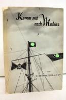 Komm Mit Nach Madeira. - Libros, Revistas, Cómics